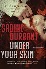 Under Your Skin,  By Sabine Durrant