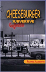 Cheeseburger Subversive, By Richard Scarsbrook