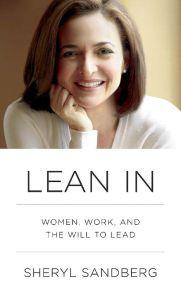Lean In, By Sheryl Sandberg