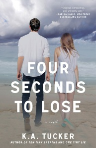 Four Seconds to Lose, By K.A. Tucker