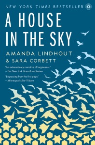 A House in the Sky, by Amanda Lindhout and Sara Corbett