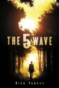 The 5th Wave, by Rick Yancey