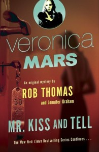Mr. Kiss and Tell, By Rob Thomas and Jennifer Graham