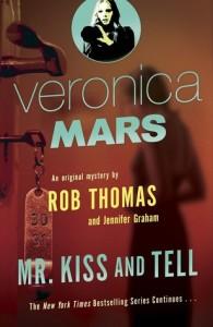 Mr. Kiss and Tell, By Rob Thomas and Jennifer Graham
