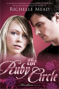 the Ruby Circle, by Richelle Mead