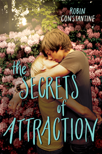 The Secrets of Attraction, by Robin Constantine