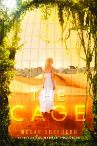 The Cage,by Megan Shepherd