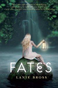 Fates, by Lanie Bross