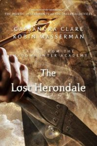The Lost Herondale, By Cassandra Clare and Robin Wasserman