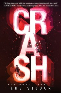 Crash (The Game Trilogy Book 3), By Eve Silver